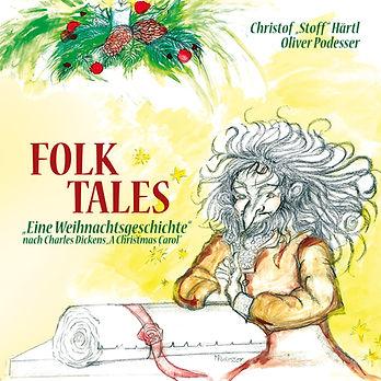 FOLK TALES: Eine Weihnachtsgeschichte, Charles Dickens, A Christmas Carol