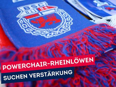 Power Chair Rheinlöwen suchen Verstärkung!