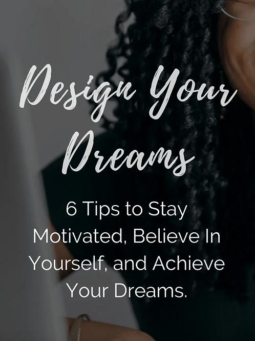 Design Your Dreams