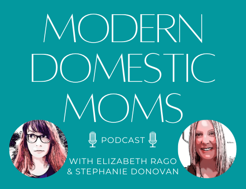 Podcast Announcement: Modern Domestic Moms is LIVE - Episode 1: Mommy Milestones