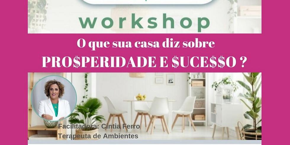 Casa Positiva :: Prosperidade & Sucesso Workshop