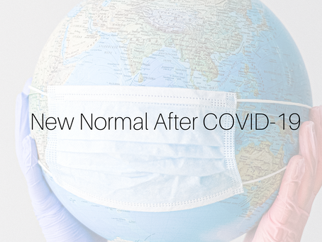 Are you ready for the New Normal after Covid19?