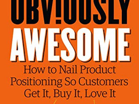 Books that work #1: Obviously Awesome by April Dunford