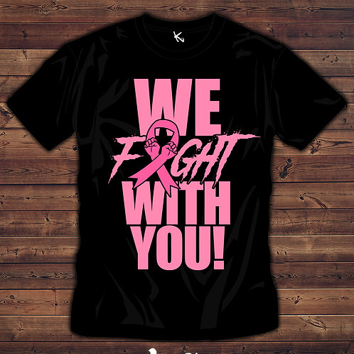 "F*** CANCER ""WE FIGHT WITH YOU"""
