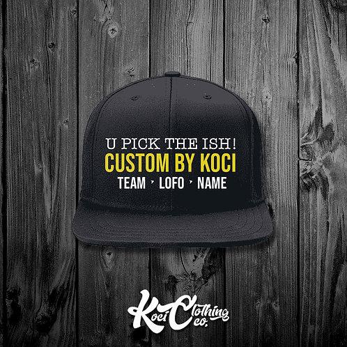 U PICK THE ISH - CUSTOM HATS
