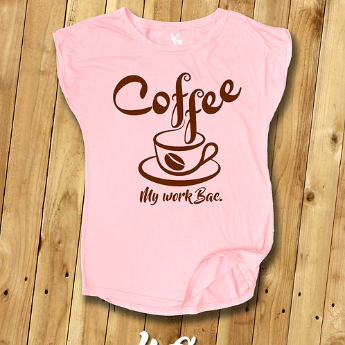 Coffee - My Work Bae