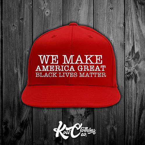 WE MAKE AMERICA GREAT BLM