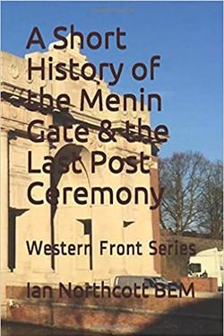 A Short History of the Menin Gate the La