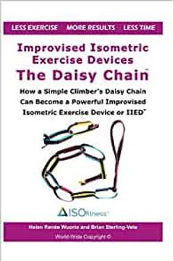 Improvised Isometric Exercise Devices -Daisy Chain