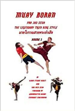Muay Boran Pra Jao Seua The Legendary Ti