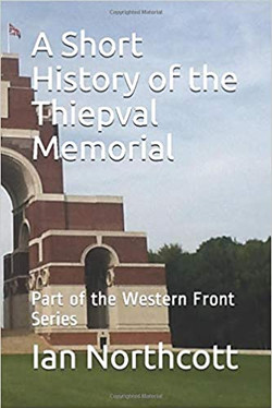 A Short History of the Thiepval Memorial