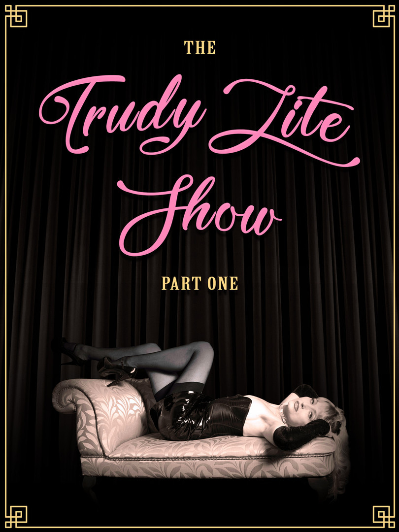 The Trudy Lite Show