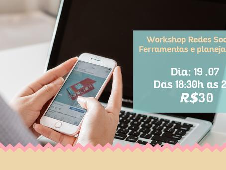 Vai rolar workshop das redes sociais!