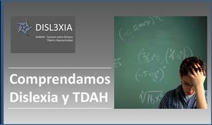 DOCENTE: Comprende la Dislexia y TDAH