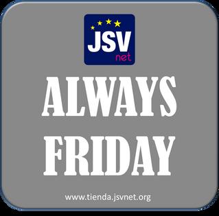 ALWAYS FRIDAY: La Tienda on-line de JSVnet es #Alwaysfriday
