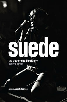 Suede: Love and Poison: The Authorised Biography