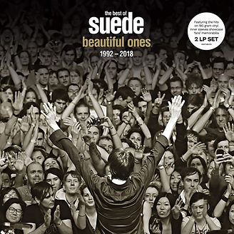 Beautiful Ones: The Best Of Suede 1992 – 2018
