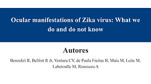 Ocular manifestations of Zika virus What