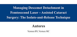Managing Descemet Detachment in Femtosec