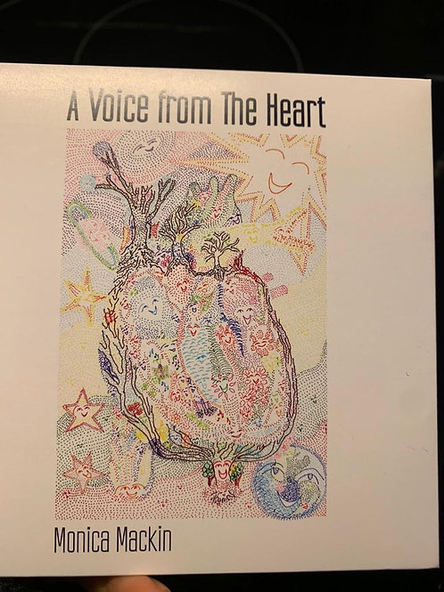 A Voice from the Heart by Monica Mackin