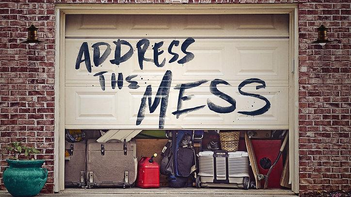 Address the Mess-Main Slide.jpg