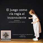 El_Juego_como_vía_regia_al_inconsciente