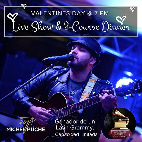 Show en Vivo con Michel Puche y Cena de San Valentin - 14 de Febrero a las 7pm