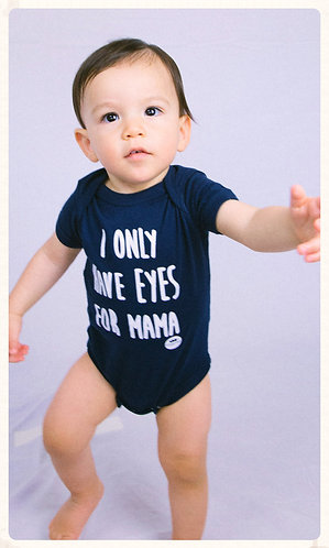 Eyes for Mama Onesie