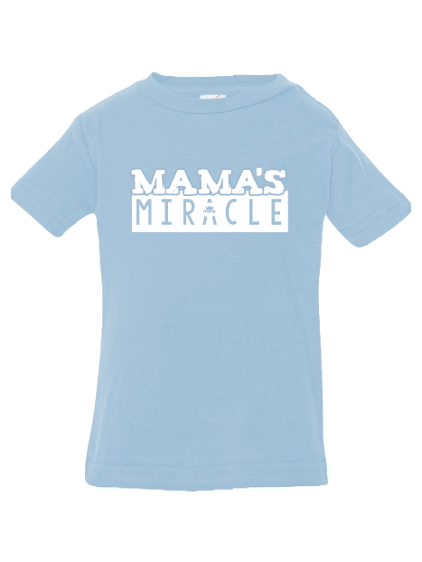 Mama's Miracle Infant Tee (Light Blue)
