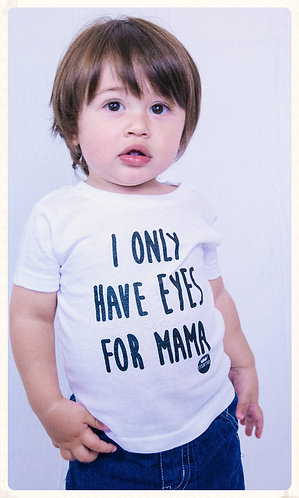 Eyes for Mama Infant Tee