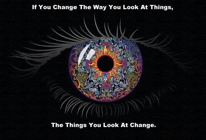 How do YOU look at your life?