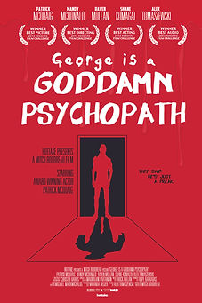George Is A Psychopath | Poster - Theatr