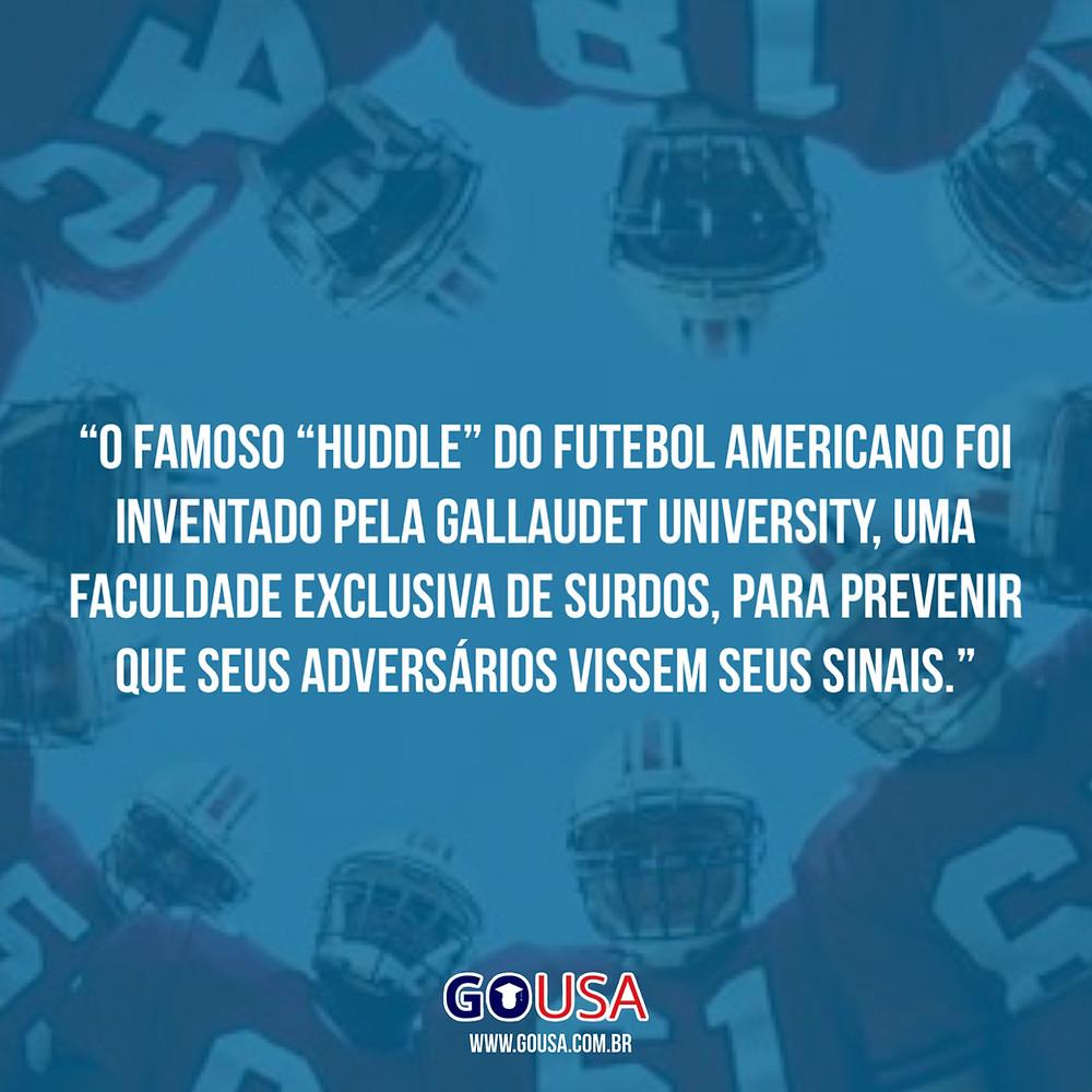 Sabe o famoso Huddle de futebol americano? Então, ele foi inventado pelos atletas da Gallaudet University, universidade para surdos!