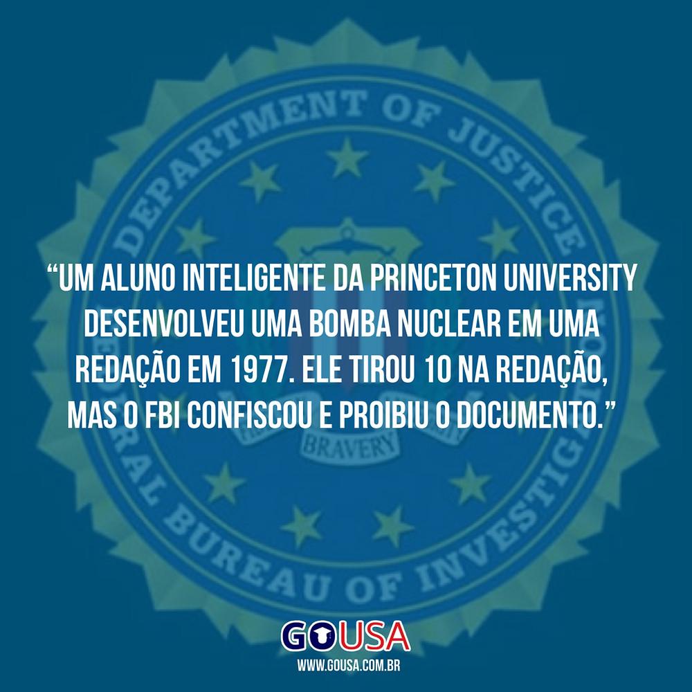 Aluno da Princenton University desenvolve bomba nuclear e arquivo é confiscado pelo FBI.