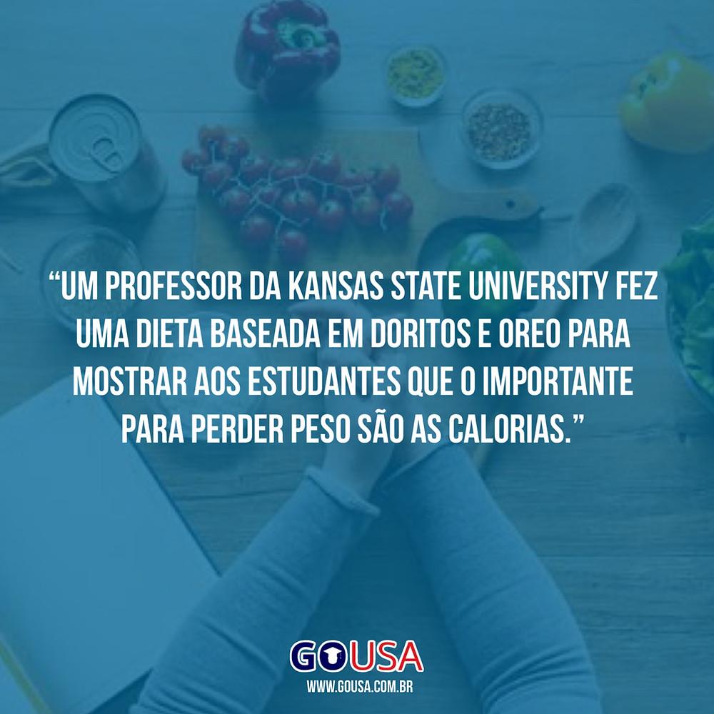 Professor da Kansas State faz dieta baseada em Doritos para provar que perder peso basta comer menos calorias.