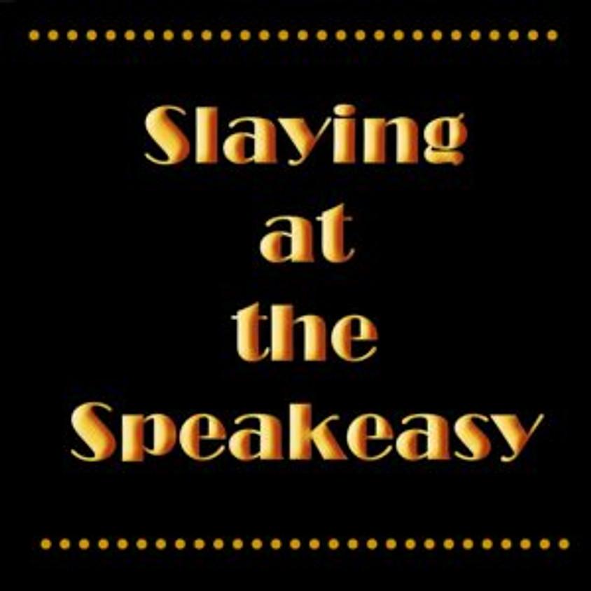 Slaying At The Speak Easy