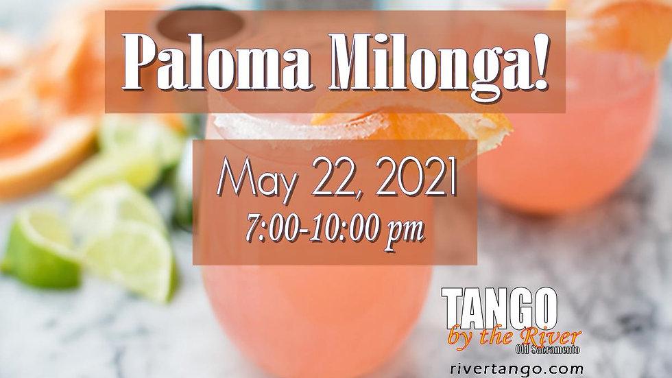 Paloma Milonga! ~ May 22, 2021