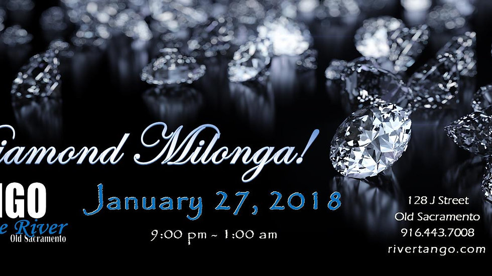 Diamond Milonga ~ January 27, 2018