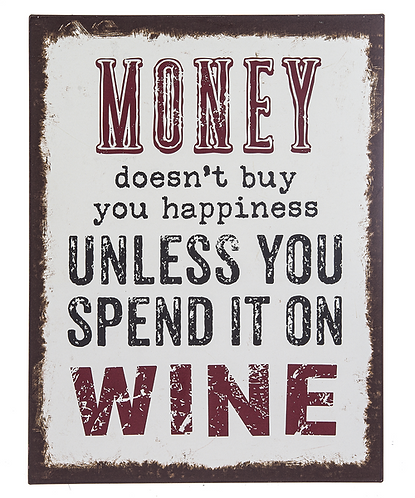Spend it on Wine Metal Sign