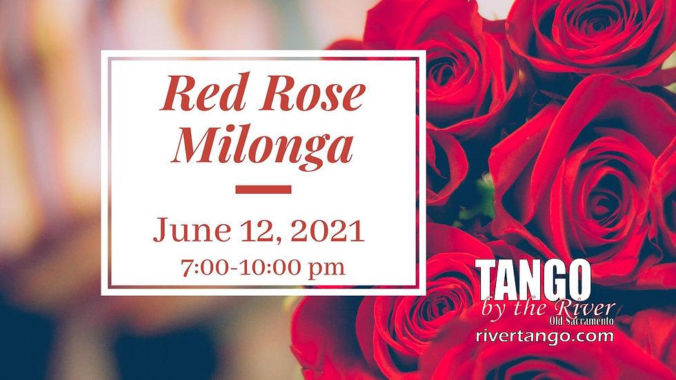 Red Rose Milonga! ~ June 12, 2021