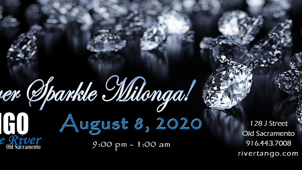 Silver Sparkle Milonga ~ August 8, 2020