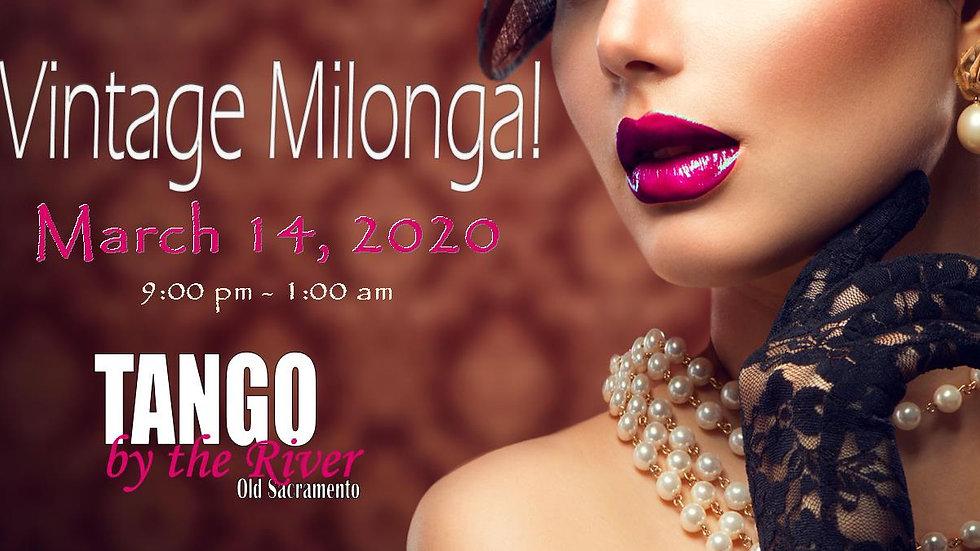 Vintage Milonga ~ March 14, 2020