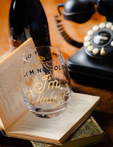 I'm Not Old, I'm Vintage Stemless Wine Glass Boxed