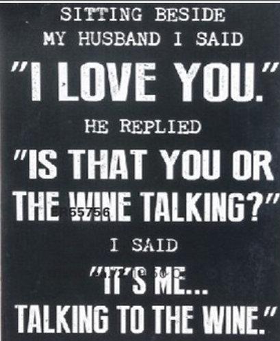 Wine Talking Metal Sign
