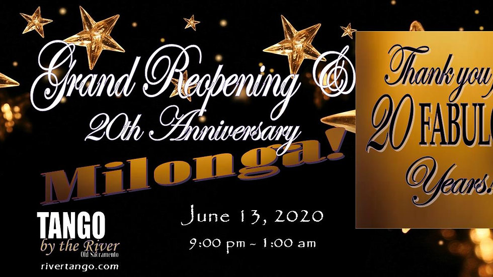 Grand Reopening Milonga! ~ June 13, 2020