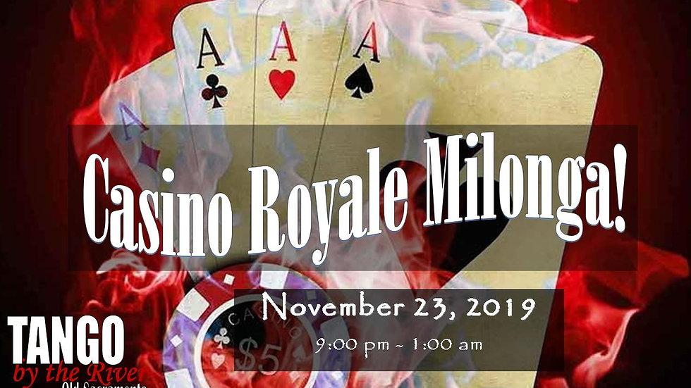 Casino Royale Milonga ~ Nov 28, 2020