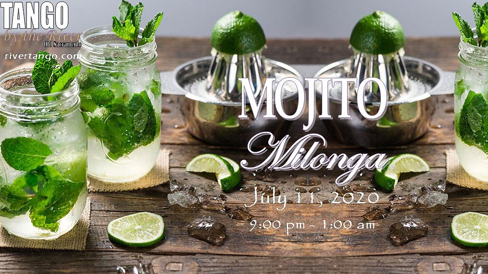 Mojito Milonga ~ July 11, 2020