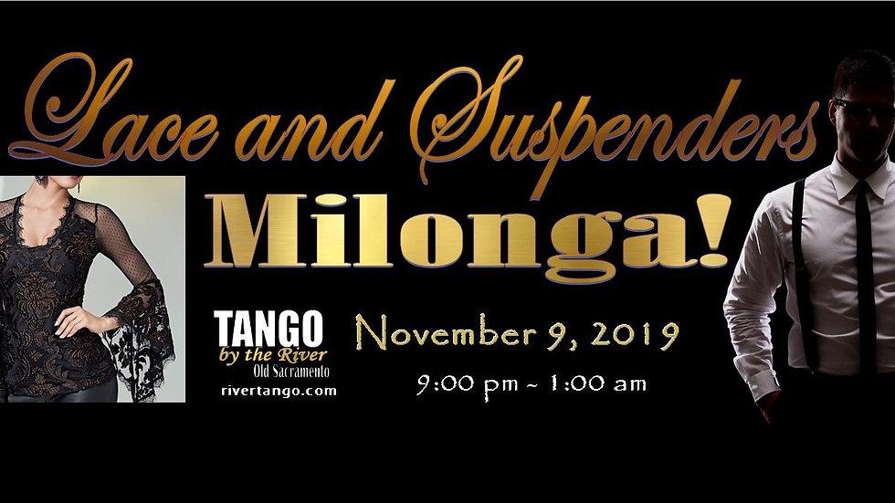 Lace & Suspenders Milonga ~ November 9, 2019
