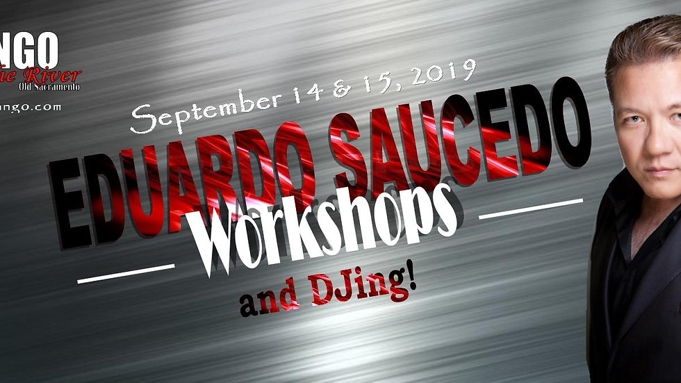 Weekend Workshops with Eduardo Saucedo September 2019