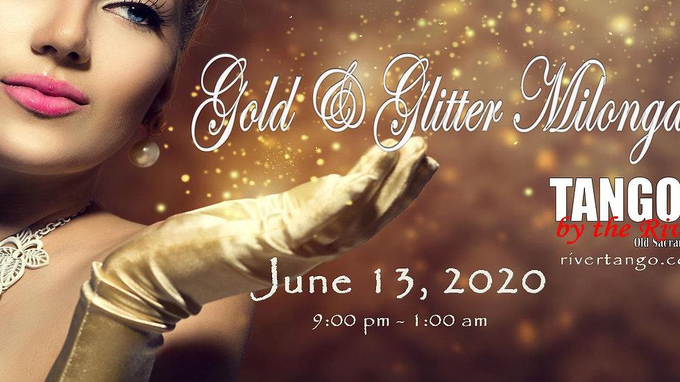 Gold & Glitter Milonga ~ June 13, 2020